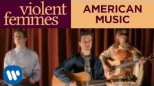 Violent Femmes 'American Music' music video