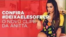 Anitta 'Deixa Ele Sofrer' music video