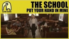 The School 'Put Your Hand In Mine' music video