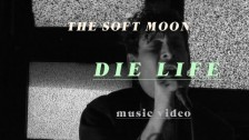 The Soft Moon 'Die Life' music video
