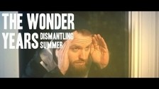The Wonder Years 'Dismantling Summer' music video