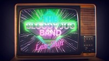 The Bloody Jug Band 'Late Shift' music video