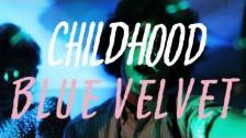 Childhood 'Blue Velvet' music video