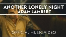 Adam Lambert 'Another Lonely Night' music video