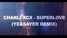 Charli XCX 'SuperLove (Yeasayer remix)' music video