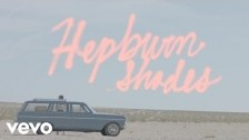 The Downtown Fiction 'Hepburn Shades' music video