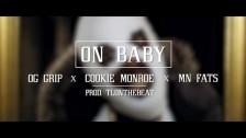 Og Grip 'On Baby' music video