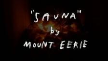 Mount Eerie 'Sauna' music video