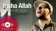 Maher Zain 'Insha Allah' music video