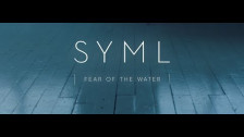 Syml 'Fear of the Water' music video