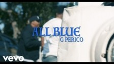 G Perico 'All Blue' music video