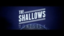 The Shallows 'Honestly' music video