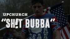 UpChurch 'Shit Bubba' music video