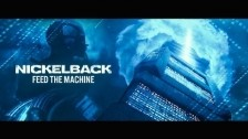 Nickelback 'Feed The Machine' music video