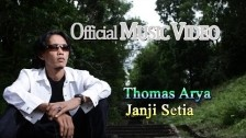 Thomas Arya 'Janji Setia' music video