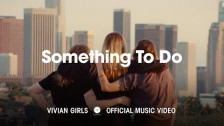 Vivian Girls 'Something To do' music video