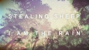 Stealing Sheep 'I Am The Rain' Music Video