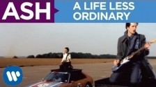 Ash 'A Life Less Ordinary' music video