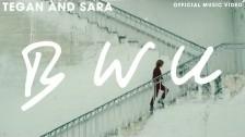 Tegan and Sara 'BWU' music video