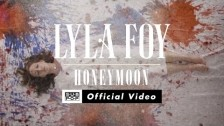 Lyla Foy 'Honeymoon' music video