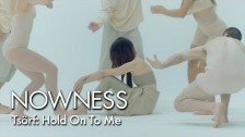 Tsörf 'Hold On To Me' music video
