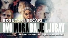 Bosutski Be?ari 'Ovo mora da je ljubav' music video