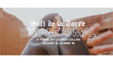 Sofi de la Torre 'Estamos Mal' music video