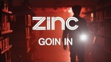Zinc 'Goin In' music video