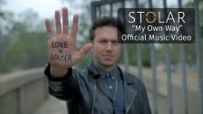 Stolar 'My Own Way' music video