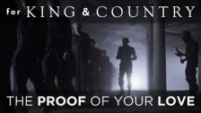 For KING & COUNTRY 'Proof Of Your Love' music video