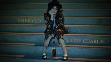 Emeryld 'Sorry Charlie' music video