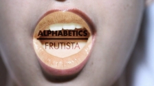 Alphabetics 'Frutista' music video