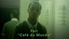 Pell 'Café du Monde' music video