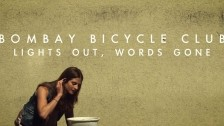 Bombay Bicycle Club 'Lights Out, Words Gone' music video
