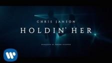 Chris Janson 'Holdin' Her' music video