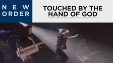 New Order 'Touched by the Hand of God' music video
