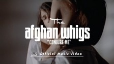 The Afghan Whigs 'Conjure Me' music video