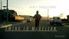 Dirty Projectors 'Swing Lo Magellan' music video