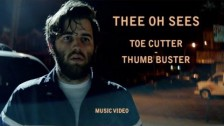 Thee Oh Sees 'Toe Cutter - Thumb Buster' music video