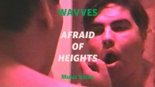 Wavves 'Afraid Of Heights' music video