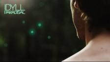 Idyll 'Paradisal' music video