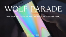 Wolf Parade 'Cry III (King of Piss and Paper / Artificial Life )' music video