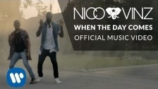 Nico & Vinz 'When The Day Comes' music video