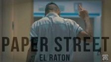 El Raton 'Paper Street' music video