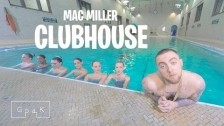Mac Miller 'Clubhouse' music video