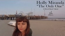 Holly Miranda 'The Only One' music video