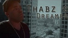 Thabz C 'Dreamer' music video