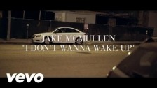 Jake McMullen 'I Don't Wanna Wake Up' music video