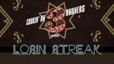 Cookin' On 3 Burners 'Losin' Streak' music video