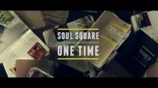 Soul Square 'One Time' music video